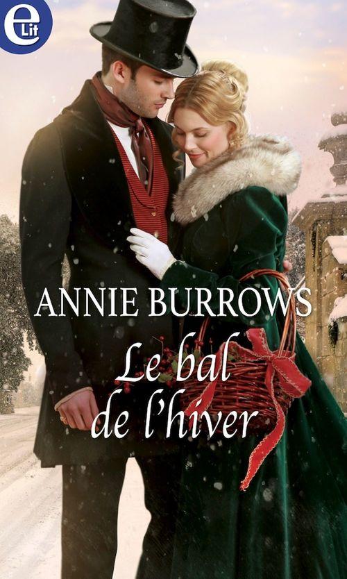 Le bal de l'hiver  - Annie Burrows