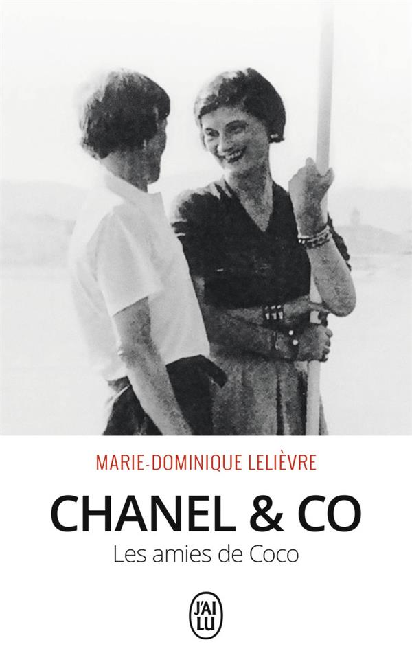 Chanel & co ; les amies de Coco