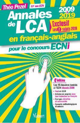 Annales de lca en français-anglais ; de 2009 à 2019 (4e édition)