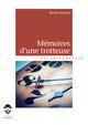 Mémoires d'une trotteuse  - Bernard Geneste