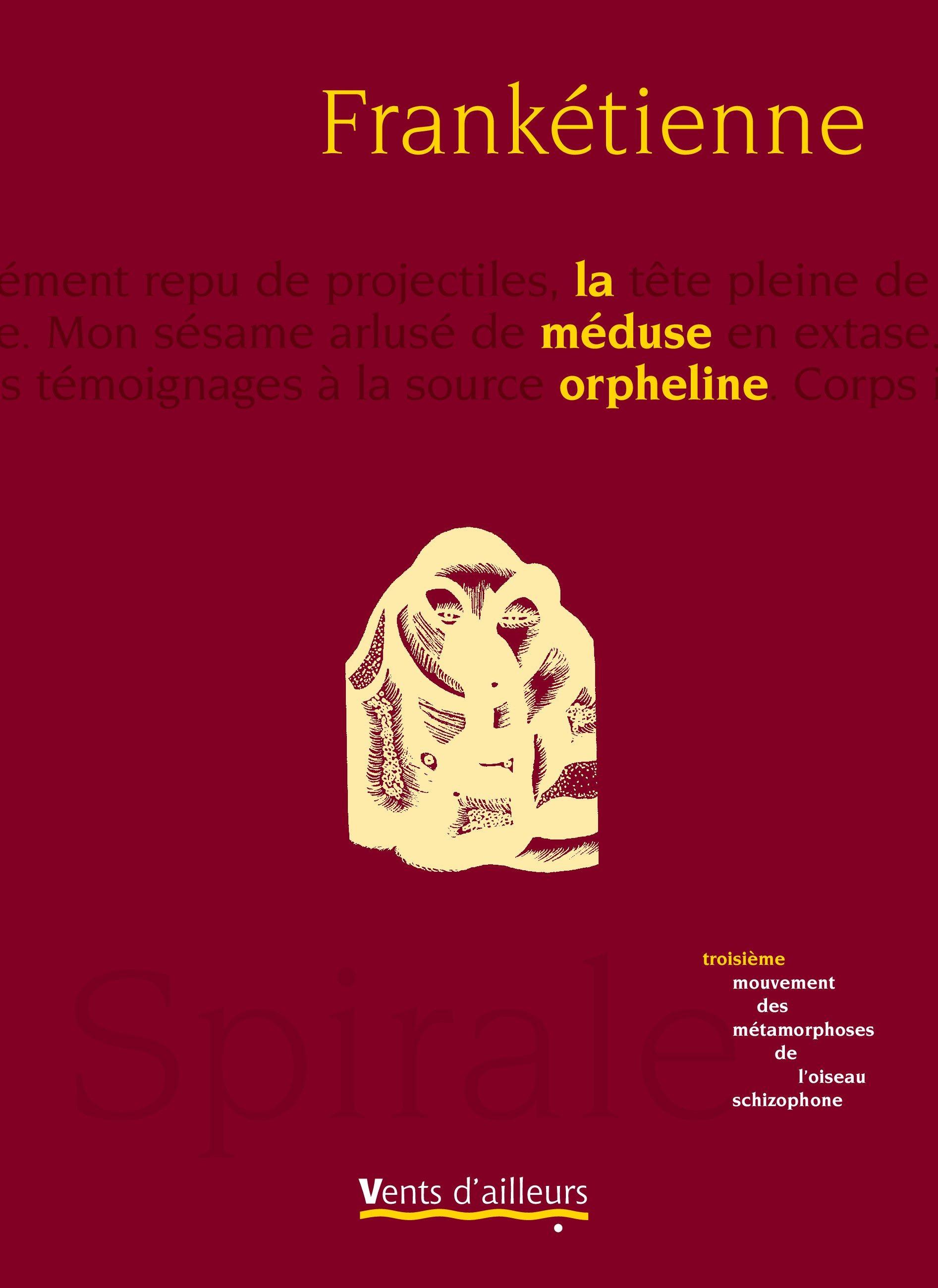 Métamorphoses de l'oiseau schizophone t.3 ; la méduse orpheline