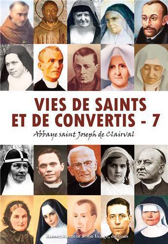 Vie de saints et de convertis t.7