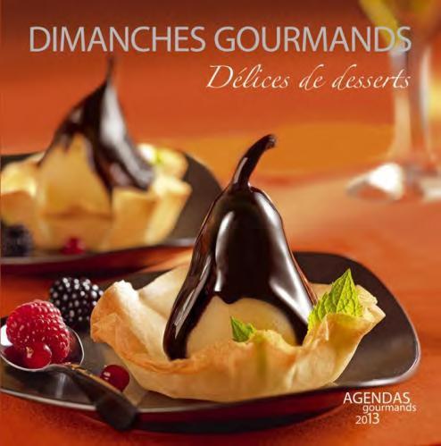 Dimanches gourmands ; agenda (édition 2013) ; coffret