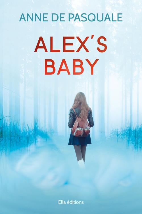 Alex's baby  - Anne De Pasquale