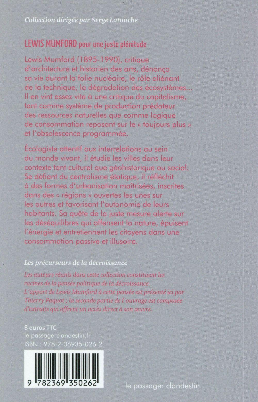 Lewis Mumford, pour une juste plénitude