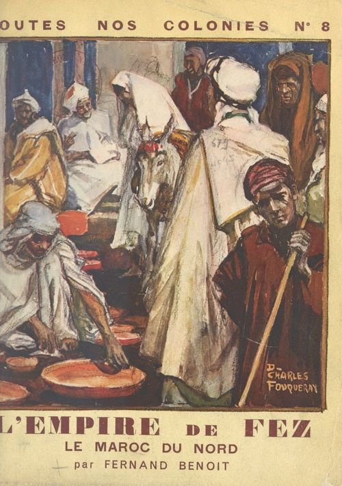 L'Empire de Fez  - Fernand Benoît