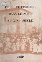 École et écoliers dans le Nord au XIXe siècle