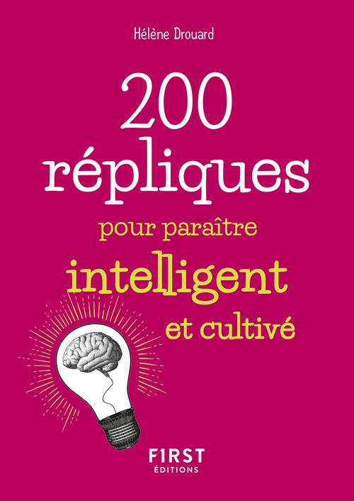 200 répliques pour paraitre intelligent et cultivé