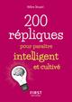 200 répliques pour paraitre intelligent et cultivé  - Helene Gest-Drouard  - Hélène DROUARD