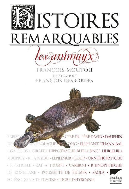 Histoires remarquables ; les animaux