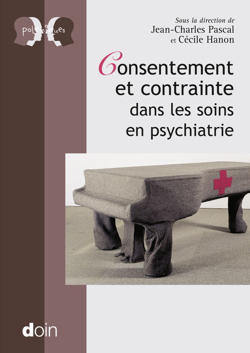 Consentement et contrainte dans les soins en pyschiatrie