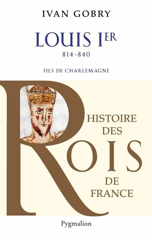 Louis ier, 814-840 - fils de charlemagne