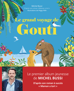 Vente EBooks : Le grand voyage de Gouti  - Michel BUSSI
