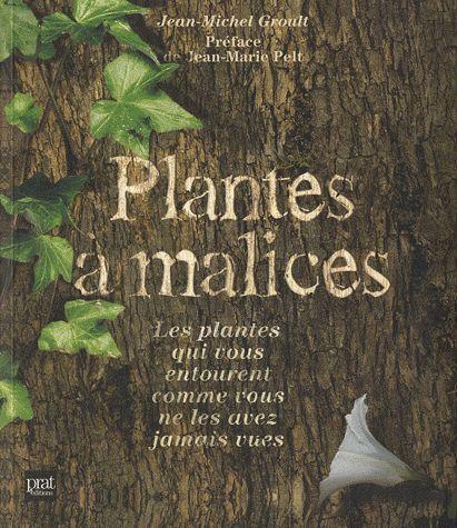 Plantes A Malices