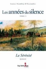Vente Livre Numérique : Les années du silence, tome 3  - Louise Tremblay d'Essiambre