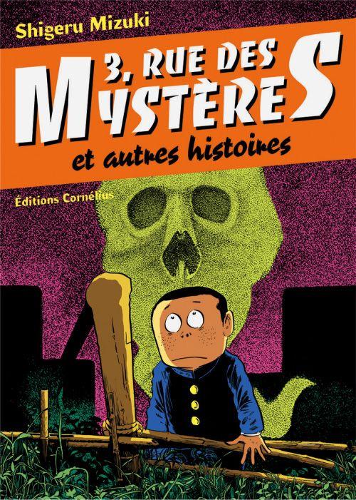 3 rue des mystères et autres histoires t.1