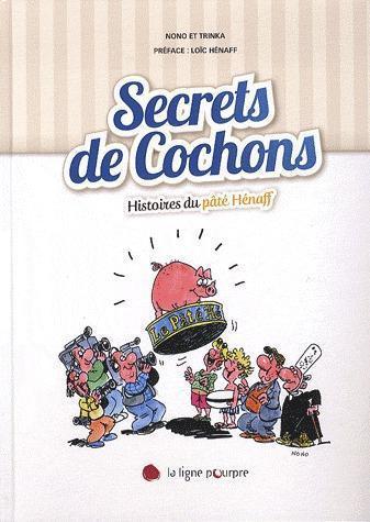 Regal le cochon, les secrets du pâté Hénaff