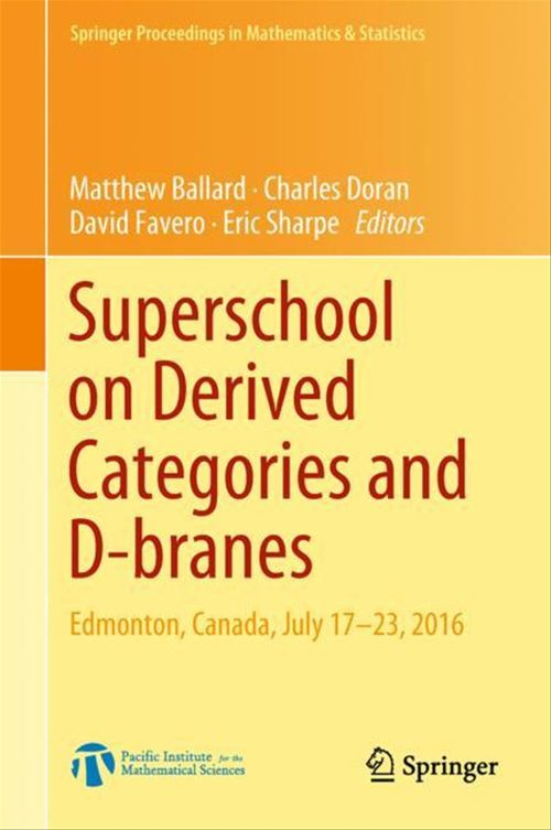Superschool on Derived Categories and D-branes