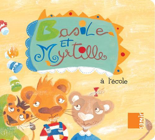 Basile Et Myrtille A L'Ecole