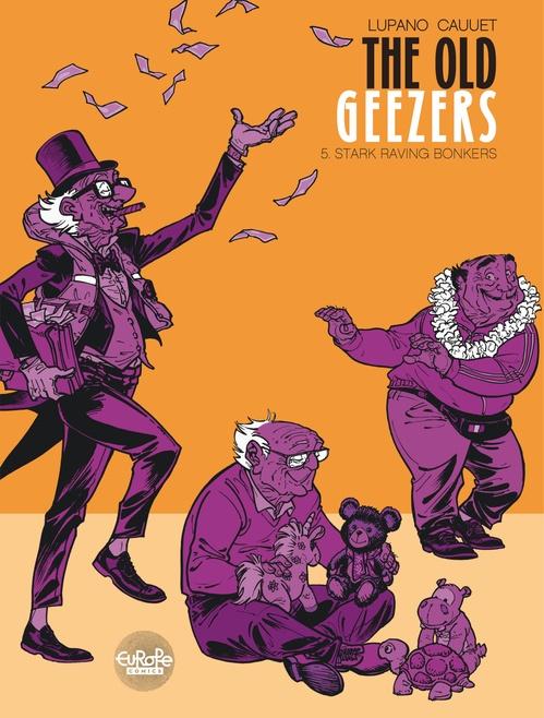 The Old Geezers 5. Stark Raving Bonkers