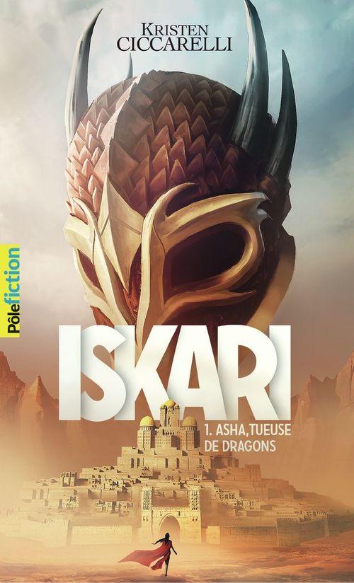 Iskari (Tome 1) - Asha, tueuse de dragons