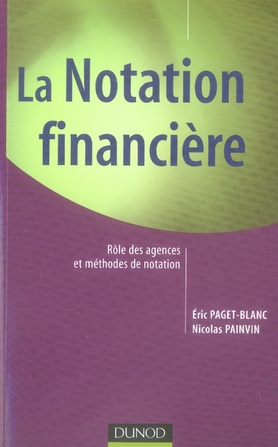 La Notation Financiere - Role Des Agences Et Methodes De Notation.