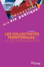 Vente Livre Numérique : Les collectivités territoriales et la décentralisation - 11e édition  - Franck Waserman - Christine Rimbault - Michel Verpeaux - La Documentation française