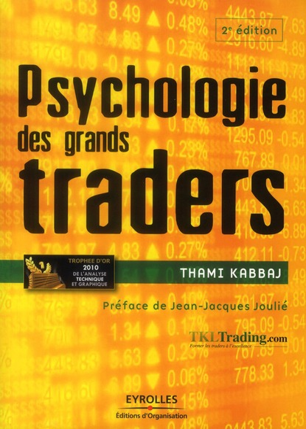 psychologie des grands traders (2e édition)