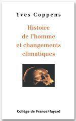 Vente Livre Numérique : Histoire de l'homme et changements climatiques  - Yves Coppens