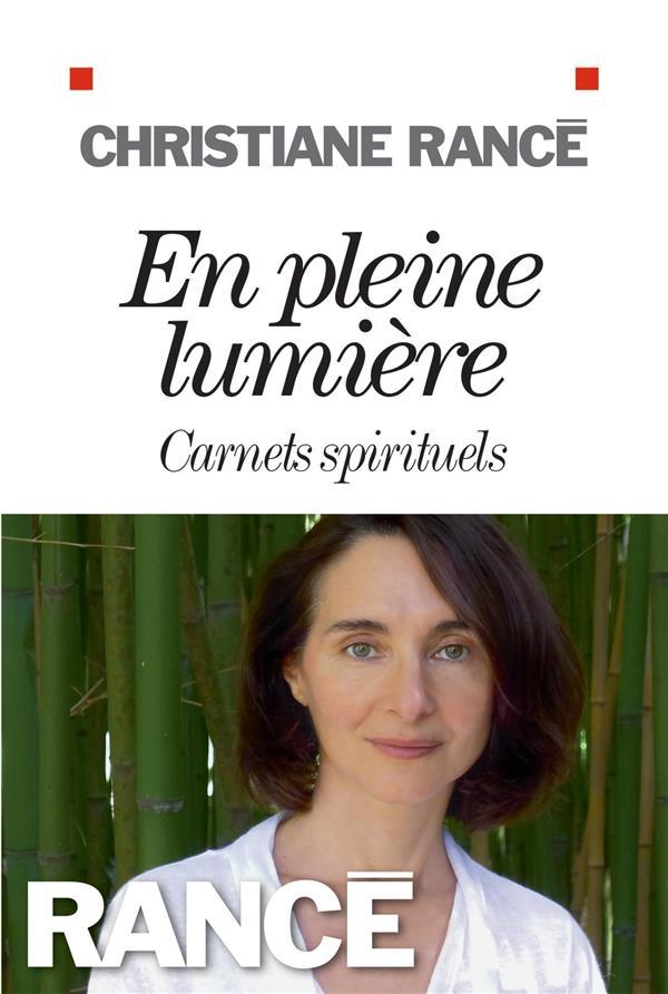 EN PLEINE LUMIERE - CARNETS SPIRITUELS