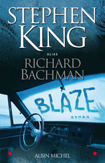 Blaze  - Stephen King - Richard Bachman