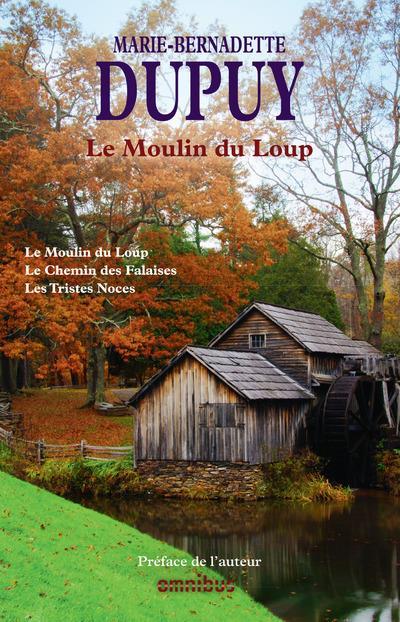 Le moulin du loup ; INTEGRALE VOL.1 ; T.1 A T.3