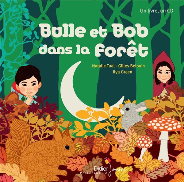 BULLE ET BOB DANS LA FORET TUAL/GREEN