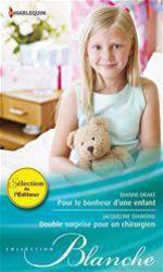 Vente Livre Numérique : Pour le bonheur d'une enfant - Double surprise pour un chirurgien  - Jacqueline Diamond - Dianne Drake