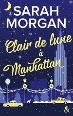 Vente Livre Numérique : Clair de lune à Manhattan  - Sarah Morgan