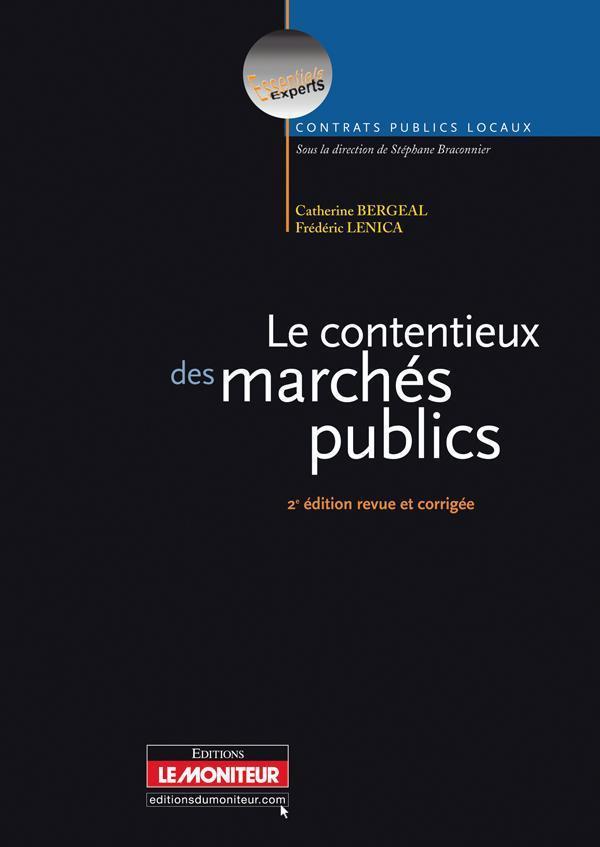 Le Contentieux Des Marches Publics 2eme Ed.