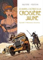 Vente Livre Numérique : Le marin, l'actrice et la croisière jaune T03  - Arnaud Poitevin