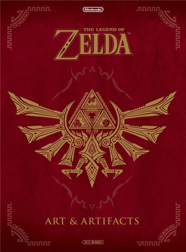 The legend of Zelda ; art & artifacts