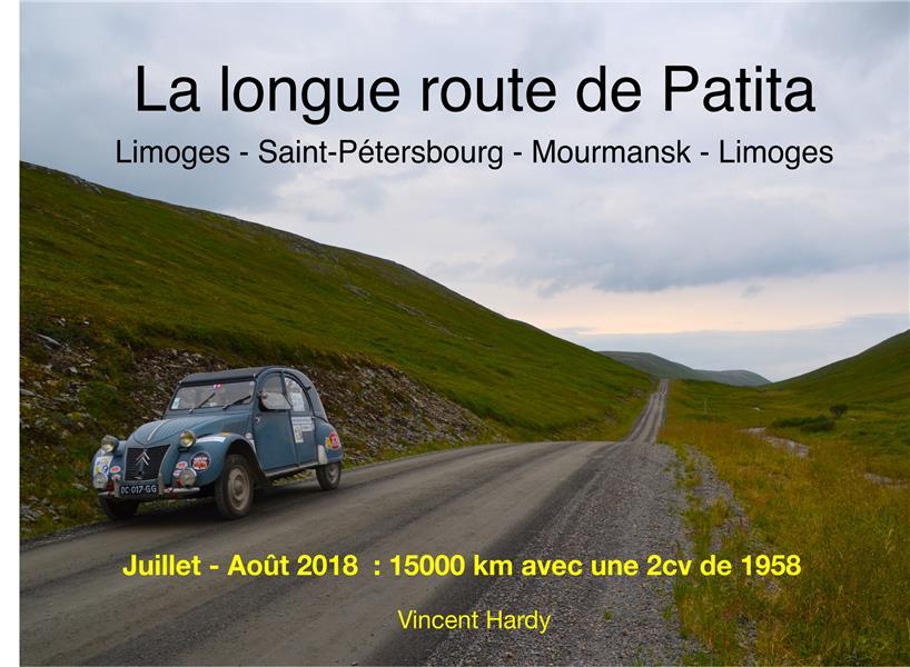 La longue route de Patita ; Limoges, Saint-Pétersbourg, Mourmansk, Limoges
