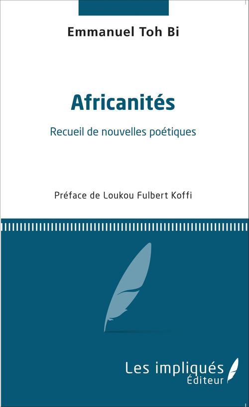 Africanités, recueil de nouvelles poétiques