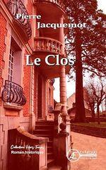 Le Clos  - Pierre Jacquemot