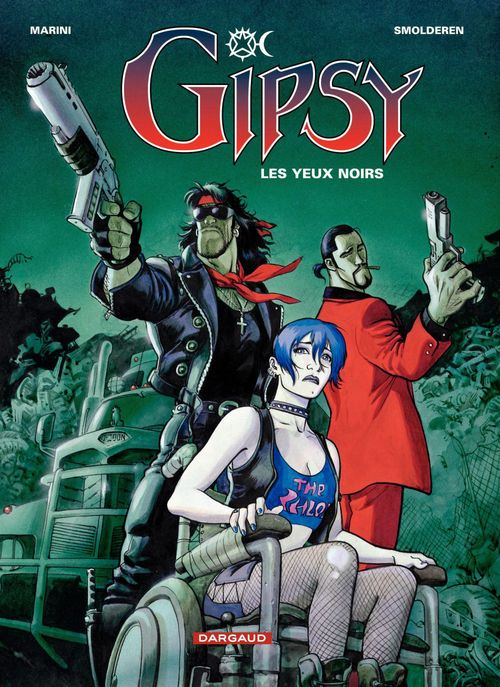 Gipsy t.4 ; les yeux noirs