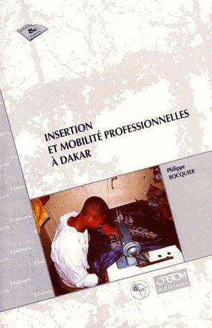 Insertion et mobilité professionnelles à Dakar