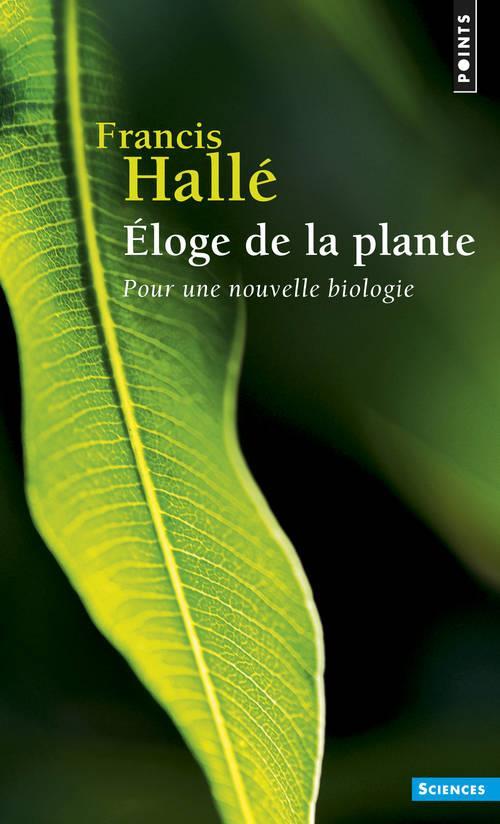 éloge de la plante ; pour une nouvelle biologie