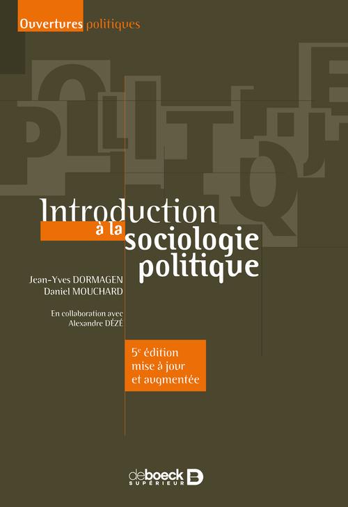 Introduction à la sociologie politique (5e édition)