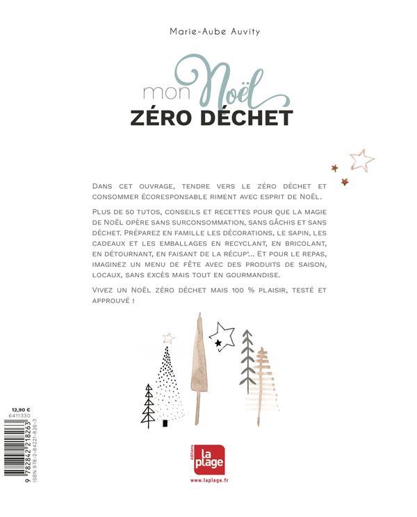 Mon Noël zéro déchet ; plus de 50 tutos et recettes pour un Noël green et éco-responsable