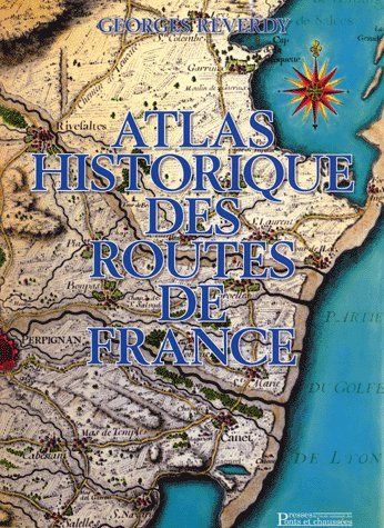 Atlas historique des routes de France