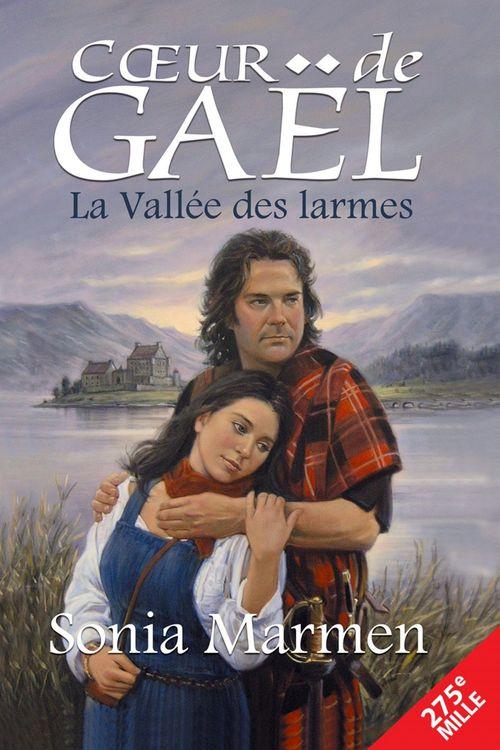Coeur de Gaël t.1 ; la vallée des larmes
