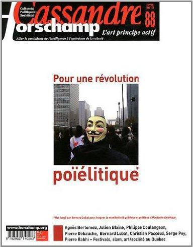 Cassandre / horschamp n 88 - pour une revolution poielitique