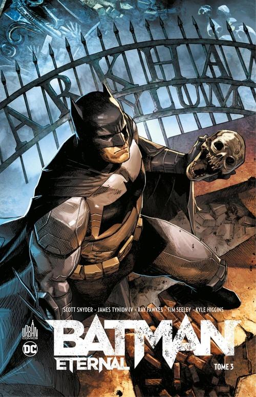 Batman - Eternal - Tome 3  - James Tynion IV  - Collectif  - Scott Snyder